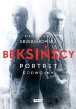Beksińscy. Portret podwójny - Magdalena Grzebałkowska
