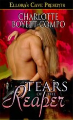Tears of the Reaper - Charlotte Boyett-Compo