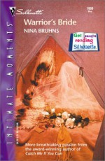 Warrior's Bride (Silhouette Intimate Moments, #1080) - Nina Bruhns