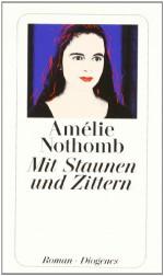 Mit Staunen und Zittern - Amélie Nothomb, Wolfgang Krege