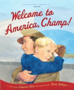 Welcome to America, Champ - Catherine Stier