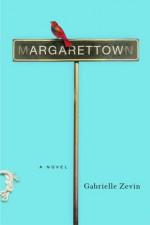 Margarettown - Gabrielle Zevin
