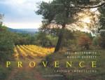 Provence: Lasting Impressions - Joel Meyerowitz, Maggie Barrett