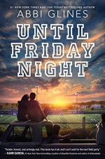 Until Friday Night (A Field Party) - Abbi Glines