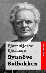 Synnove Solbakken - Bjørnstjerne Bjørnson