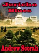 Jericho Blues (Dalton's Blues #4) - Andrew Scorah