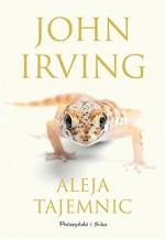Aleja tajemnic - Irving John