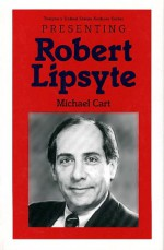 Presenting Robert Lipsyte - Michael Cart