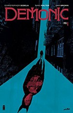 Demonic #1 - Niko Walter, Dan Brown, Christopher Sebela