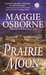 Prairie Moon - Maggie Osborne