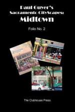Paul Guyer's Sacramento Cityscapes: Midtown, Folio No. 2 - Paul Guyer