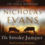 The Smoke Jumper - Nicholas Evans, Peter Marinker, Audible Studios