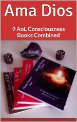 Ama Dios: 9 AoL Consciousness Books Combined - Nataša Pantović Nuit