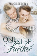 One Step Further (The Memories Series Book 2) - Felice Stevens