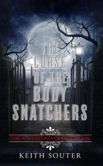 The Curse of the Body Snatchers - Keith Souter