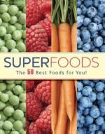 Superfoods (Love Food) - Parragon Books, Love Food Editors