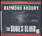 The Devil's Elixir by Raymond Khoury Unabridged CD Audiobook (Templar Series) - Raymond Khoury, Richard Ferrone