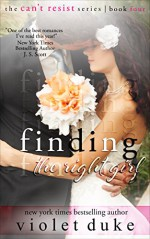 Finding the Right Girl: Sullivan Brothers Nice GUY Spin-Off Novel, Book #4 (CAN'T RESIST) - Violet Duke