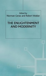 The Enlightenment and Modernity - Geras