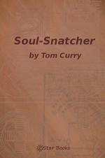 Soul-Snatcher - Tom Curry