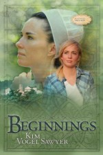 Beginnings - Kim Vogel Sawyer