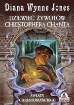 Dziewięć żywotów Christophera Chanta - Diana Wynne Jones, Danuta Górska