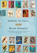 Birds in Fall - Brad Kessler