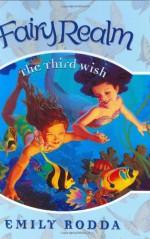 The Third Wish - Emily Rodda, Raoul Vitale