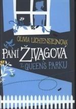 Paní Živagová z Queen´s Parku - Olivia Lichtenstein, Jiřina Stárková