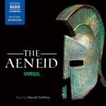 The Aeneid - Virgil, David Collins, Naxos AudioBooks