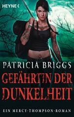 Gefährtin der Dunkelheit: Mercy Thompson 8 - Roman (German Edition) - Patricia Briggs, Vanessa Lamatsch