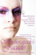 Scheherazade's Facade - Michael M. Jones