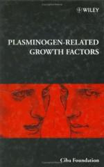 Plasminogen Related Growth Factors - Gregory Bock