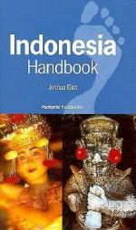 Indonesia Handbook - Joshua Eliot