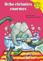 Ocho Elefantes Enormes (Read-It! Readers En Espanol) (Read-It! Readers En Espanol) - Penny Dolan