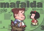 Mafalda & Friends - Quino