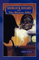 Sherlock Holmes and The Bizarre Alibi - Frank Thomas