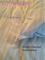 Explorations: Emily's Second Submission (Explorations #4) - Emily Tilton