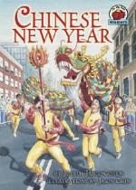 Chinese New Year - Judith Jango-Cohen, Jason Chin
