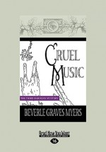 Cruel Music: The Third Baroque Mystery (Easyread Large Edition) - Beverle Myers