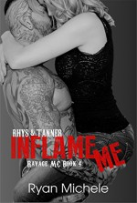Inflame Me (Ravage MC#4) - Ryan Michele