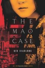 The Mao Case: An Inspector Chen Novel (Inspector Chen Novels) - Qiu Xiaolong