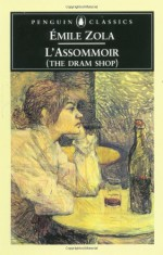 L'Assommoir (The Dram Shop) - Robin Buss, Émile Zola