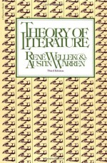 Theory of Literature - René Wellek, Austin Warren