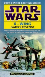 Isard's Revenge - Michael A. Stackpole