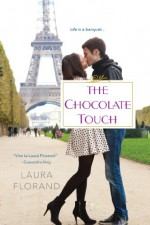 The Chocolate Touch - Laura Florand