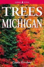 Trees of Michigan: Including Tall Shrubs - Linda Kershaw