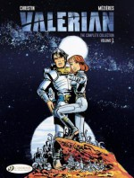 Valerian: The Complete Collection , Volume 1 (Valerian & Laureline) - Pierre Christin