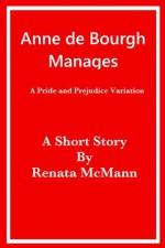 Anne de Bourgh Manages - Renata McMann