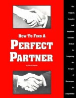 How to Find a Perfect Partner - Paul Martin